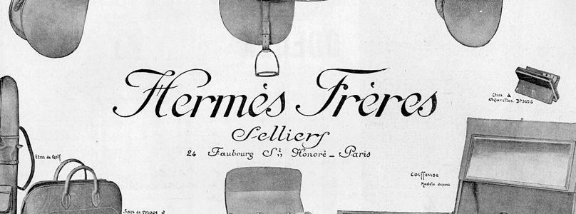 Hermes History 101 Hermès Frères