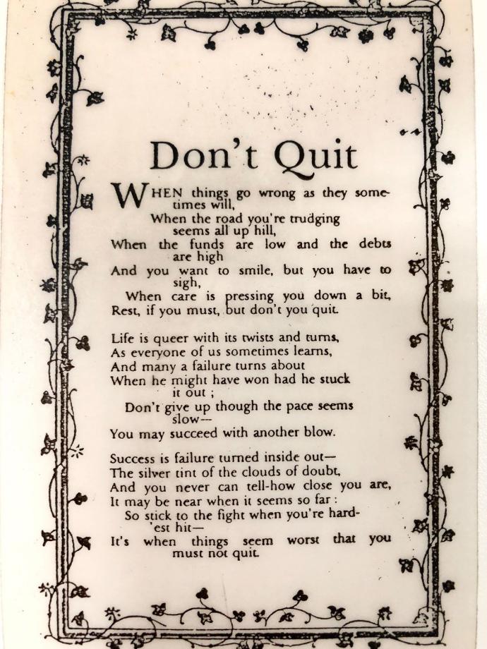 "Don't Quit"" by John Greenleaf Whittier"